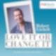 Robert Löchelt - #LoveItOrChangeIt